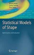 Statistical Models of Shape : Optimisation and Evaluation