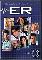 ER. / The complete thirteenth season