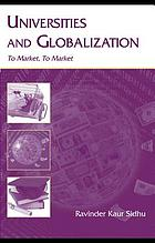 Universities & globalization : to market, to market