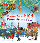 Sounds are high, sounds are low