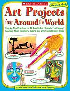 Art projects from around the world. Grades 4-6