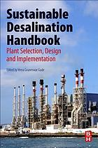 Sustainable desalination handbook : plant selection, design and implementation