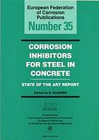 Corrosion inhibitors for steel in concrete : state of the art report