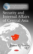 Security and internal affairs of Central Asia