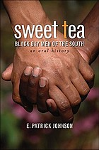 Sweet tea : Black gay men of the South