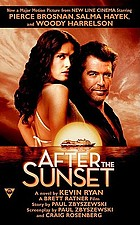 After the sunset : a novel