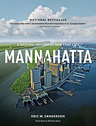 Mannahatta : a natural history of New York City