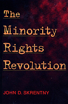 The minority rights revolution