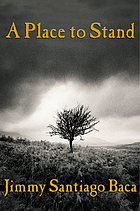 A place to stand : the making of a poet