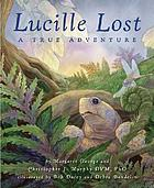 Lucille lost : a true adventure