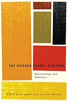 The Chicago School diaspora : epistemology and substance