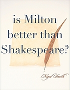 Is Milton better than Shakespeare?