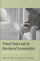 School choice and the question of accountability : the Milwaukee experience