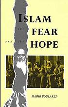 Islam : the fear and the hope