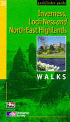 Inverness, Loch Ness and the North East Highlands walks