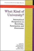 What kind of university? : international perspectives on knowledge, participation, and governance