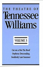 The theatre of Tennessee Williams. Volume III.