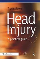 Head injury : a practical guide