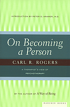 On becoming a person : a therapist's view on psychotherapy