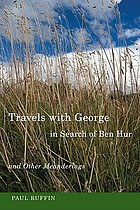 Travels with George in search of Ben Hur : and other meanderings