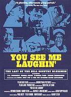 You see me laughin' : the last of the hill country bluesmen