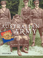 The Australian Army : a history of its organisation from 1901 to 2001
