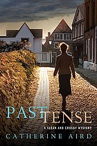 Past tense : a Sloan and Crosby mystery