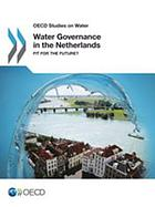 Water Governance in the Netherlands : Fit for the Future?