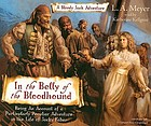 In the belly of the bloodhound : [being an account of a particularly peculiar adventure in the life of Jacky Faber]