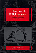 Dilemmas of enlightenment : studies in the rhetoric and logic of ideology