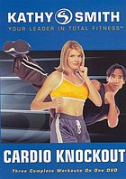 Kathy Smith cardio knockout : three complete workouts on one DVD