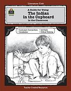 A literature unit for the Indian in the cupboard