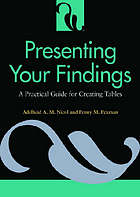 Presenting your findings : a practical guide for creating tables