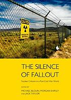 The silence of fallout : nuclear criticism in a post-Cold War world