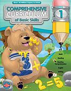 Comprehensive curriculum of basic skills. Grade 1.