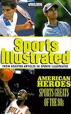 American heroes : sports greats of the 90s
