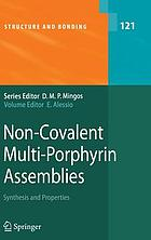 Non-covalent multi-porphyrin assemblies : synthesis and properties