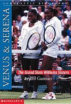 Venus & Serena : the grand slam Williams sisters