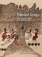 Painted songs : continuity and change in Indian folk art