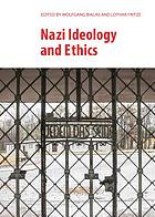Nazi ideology and ethics