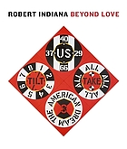 Robert Indiana : beyond Love