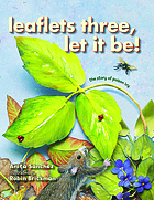 Leaflets three, let it be! : the story of poison ivy