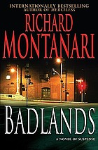 Badlands : a novel of suspense