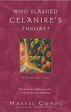 Who slashed Celanire's throat? : a fantastical tale
