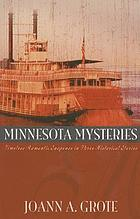 Minnesota mysteries : timeless romantic suspense in three historical stories