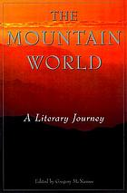 The mountain world : a literary journey