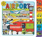 Airport : a lift-the-flap book