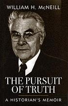The pursuit of truth : a historian's memoir