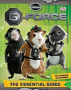 Disney G-force : the essential guide