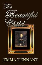 The beautiful child : a ghost story based on a tale by Henry James